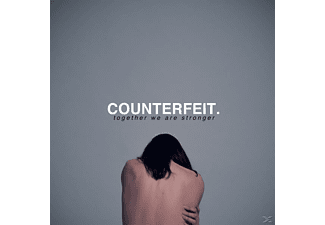 Counterfeit - Together We Are Stronger - (LP + Download)