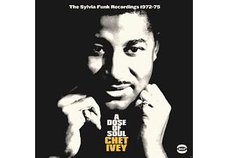 Chet Ivey - A Dose Of Soul-The Sylvia Funk Recordings 1971-7 - (CD)