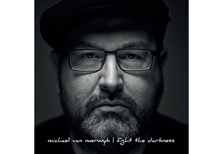 Michael Van Merwyk - Fight The Darkness - (CD)