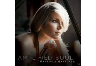 Gabriela Martinez - Amplified Soul - (CD)