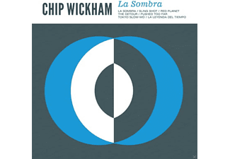 Chip Wickham - La Sombra - (CD)