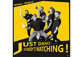 Walter Subject - Just Dance Like Nobody?s Watchin? - (CD)