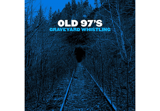 Old 97's - Graveyard Whistling - (CD)