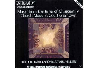 Hillier - MUSIC FROM THE TIME OF CHRISTIAN IV - (CD)