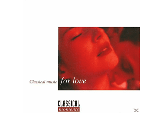 VARIOUS - Classical Music For Love - (CD)