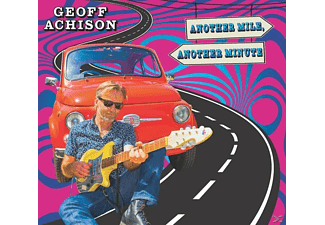 Geoff Achison - Another Mile,Another Minute - (CD)