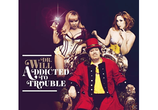 Dr. Will - Addicted to Trouble - (CD)