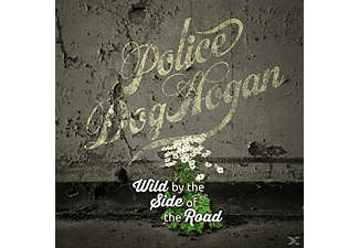Police Dog Hogan - Wild By The Side Of The Road - (Vinyl)