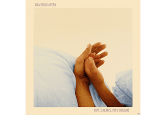 Cameron Avery - Ripe Dreams,Pipe Dreams - (CD)