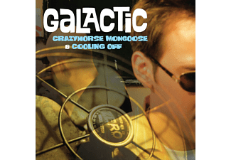 Galactic - Crazyhorse Mongoose/Cooling Off - (CD)