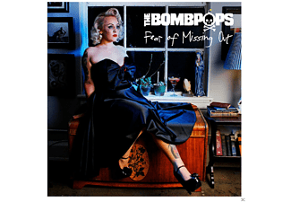 The Bombpops - Fear Of Missing Out - (CD)