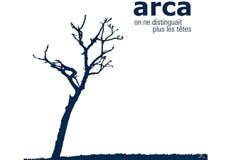 Arca - ON NE DISTIGUAIT PLUS LES T... - (CD)