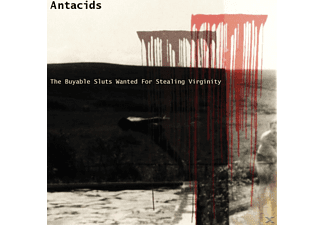 The Buyable Sluts Wanted For Stealing Virginity - Antacids - (CD)