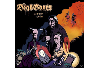 The Dead Goats - All Of Them Witches (Black Vinyl) - (Vinyl)