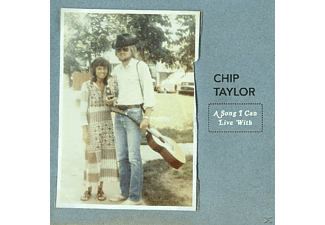 Chip Taylor - A Song I Can Live With - (CD)
