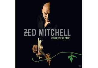 Zed Mitchell - Springtime In Paris - (CD)