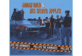 Jonah Gold, His Silver Apples - Pollute The Airways - (CD)