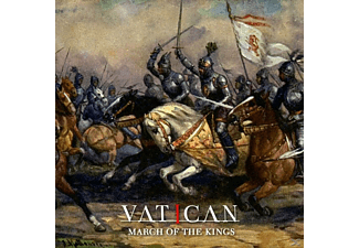 Vatican - March Of The Kings - (CD)