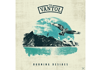 Tim Vantol - Burning Desires (Digipak) - (CD)