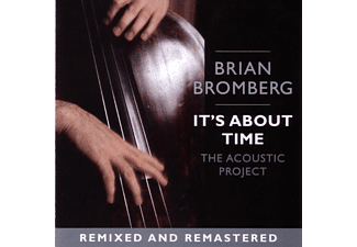 Brian Bromberg - It's About Time: The Acoustic Project (CD)