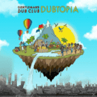 Gentleman´s Dub Club - Dubtopia [CD]