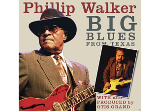 Phillip Walker - Big Blues From Texas - (CD)