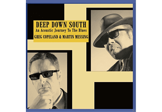 Greg Copeland, Martin Messing - Deep Down South-An Acoustic Journey To The Blues - (CD)