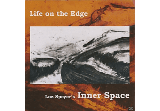 Loz Speyer's Inner Space - Life on the Edge - (CD)