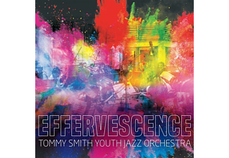 Tommy -youth Orche Smith - Effervenscence - (CD)