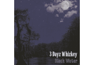 3 Dayz Whizkey - Black Water - (CD)