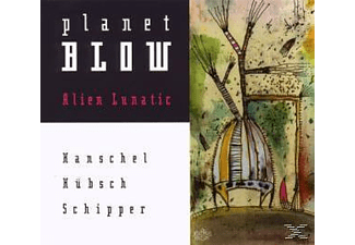 Hübsch - Alien Lunatic,Planet Blow - (CD)