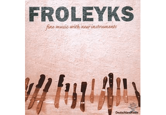 Stephan Froleyks - Fine Music With New Instruments - (CD)