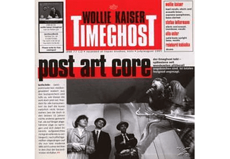 Wollie Kaiser Timeghost - Post Art Core - (CD)