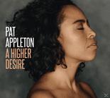 Pat Appleton - A Higher Desire (CD) jetztbilligerkaufen