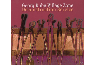 Georg / Village Zone Ruby - Deconstruction Service - (CD)