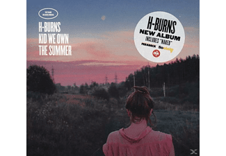 H-burns - Kid We Own the Summer - (CD)