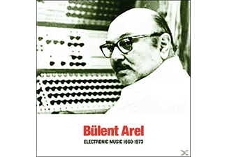 Bülent Arel - Electronic Music 1960-1973 - (CD)