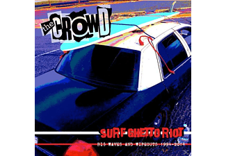 The Crowd - Surf Ghetto Riot (Big Waves & Wipeouts) - (CD)