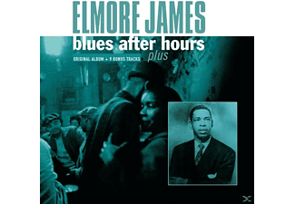 Elmore James - Blues After Hours Plus - (CD)