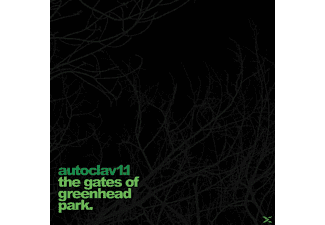 AUTOCLAV1.1 - The Gates Of Greenhead Park - (Vinyl)