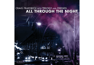 Craig Fraedrich - Trilogy And Friends: All Through The Night - (CD)
