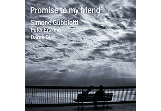 Peter Erskine, Simone Gubbiotti, Oles Darek - Promise to my friend - (CD)