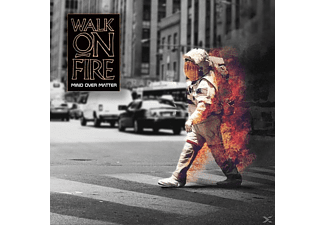 Walk On Fire - MIND OVER MATTER - (CD)