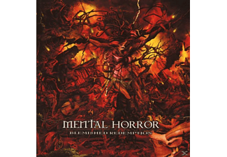 Mental Horror - BLEMISHED REDEMPTION - (CD)