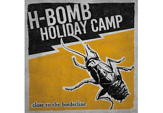 H-bomb Holiday Camp - Close To The Borderline (Vinyl) - (Vinyl)