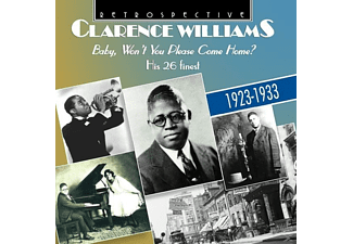 Clarence Williams - BABY,WON T YOU PLEASE VOME HOME? - (CD)