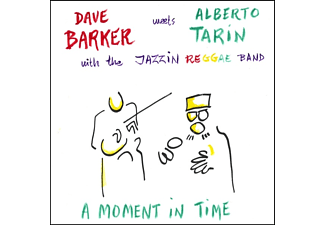 Barker,Dave Meets Tarin,Alberto - A Moment In Time - (CD)