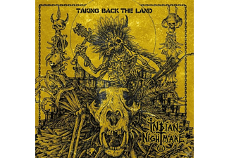 Indian Nightmare - Taking Back The Land - (CD)