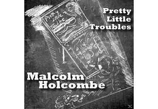 Malcolm Holcombe - Pretty Little Troubles - (CD)