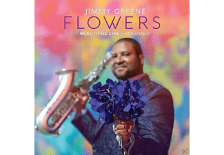 Jimmy Greene - Flowers-Beautiful Life,Vol.2 - (CD)